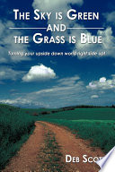The Sky Is Green and the Grass Is Blue Book PDF