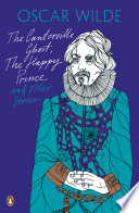 The Canterville Ghost  The Happy Prince and Other Stories
