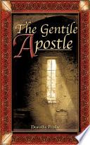 The Gentile Apostle