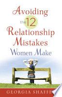 Avoiding the 12 Relationship Mistakes Women Make
