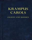 Krampus Carols Ancient and Modern