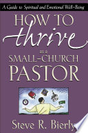 How to Thrive as a Small Church Pastor