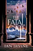 The Fatal Gate