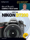 David Busch   s Compact Field Guide for the Nikon D7200