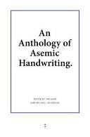 An Anthology Of Asemic Handwriting : to collect the work of...