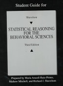 Student Guide For Shavelson Statistical Reasoning For The Behavioral Sciences