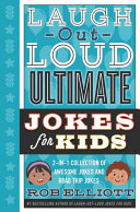 Laugh Out Loud Ultimate Jokes for Kids