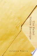 The Faded Yellow Envelope