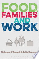 Food  Families and Work