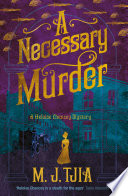 A Necessary Murder : tjia brings us another enthralling historical...