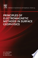 Principles Of Electromagnetic Methods In Surface Geophysics book