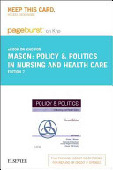 Policy & Politics in Nursing and Health Care Pageburst E-book on Kno Retail Access Card