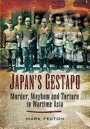 Japan's Gestapo Roles Of The Kempetai Apparatus Which Exercised Virtually