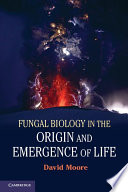 Fungal Biology in the Origin and Emergence of Life Book PDF