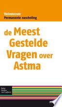 De Meest Gestelde Vragen over Asthma