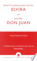 Brigitte Jacques and Louis Jouvet's 'Elvira' and Moliere's 'Don Juan'