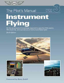 The Pilot's Manual - Instrument Flying