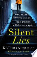 Silent Lies : ...