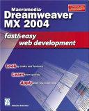 Macromedia Dreamweaver Mx 2004 Fast And Easy Web Development