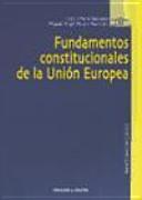 Fundamentos constitucionales de la Uni  n Europea