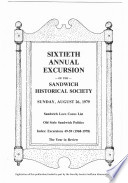 60th Annual Excursion of the Sandwich Historical Society and Index 49-59