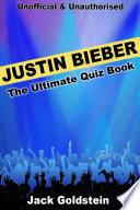 Justin Bieber   The Ultimate Quiz Book