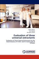 Evaluation of Three Universal Extractants