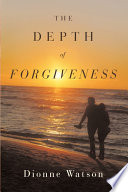 The Depth of Forgiveness