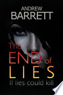 The End Of Lies : husband, chris, stabbed to death and a...