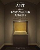 Art Is an Endangered Species