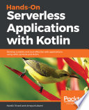 Hands On Serverless Applications With Kotlin