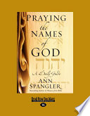 Praying the Names of God  Large Print 16pt