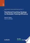Nutritional Coaching Strategy to Modulate Training Efficiency