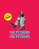The Pythons Photographs And Illustrations Celebrate The Popular Comedy Troupe