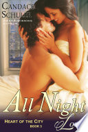 All Night Long  The Heart of the City Series  Book 3