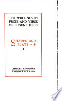 THE WRITINGS IN PROSE AND VERSE OF EUGENE FIELD  SHARPS AND FLATS I