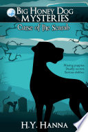 Curse of the Scarab  Big Honey Dog Mysteries  1    a mystery adventure for children ages 8 to 12 years