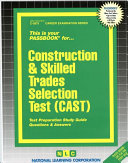 Construction and Skills Trades Selection Test  Cast