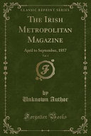The Irish Metropolitan Magazine  Vol  1
