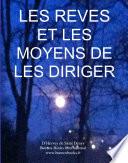 LES REVES ET LES MOYENS DE LES DIRIGER (ouvrage sur le reve lucide)