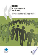 OECD Employment Outlook 2010 Moving beyond the Jobs Crisis