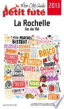 La Rochelle 2013  avec cartes  photos   avis des lecteurs