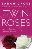 Twin Roses Book PDF