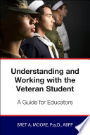 Understanding And Working Wiith The Veteran Student