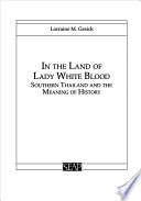 In the Land of Lady White Blood The Present Of The Historical Sensibilities And