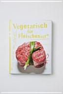 Vegetarisch für Fleischesser