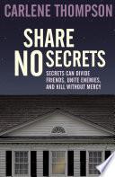 Share No Secrets
