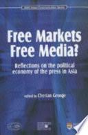 Free Markets Free Media