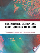 Sustainable Design And Construction In Africa