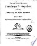 Johann David Michaelis Anmerkungen für Ungelehrte zu seiner Übersetzung des Neuen Testaments